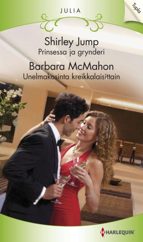 Harpercollins Nordic Prinsessa ja grynderi/Unelmakosinta kreikkalaisittain - ebook