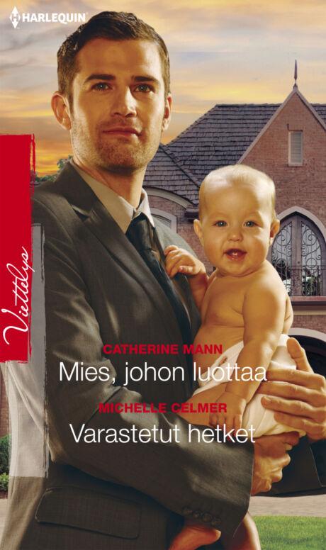 Harpercollins Nordic Mies, johon luottaa/Varastetut hetket - ebook