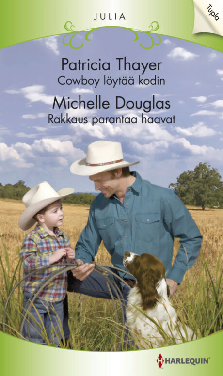 Harpercollins Nordic Cowboy löytää kodin/Rakkaus parantaa haavat - ebook