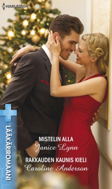 Harpercollins Nordic Mistelin alla/Rakkauden kaunis kieli - ebook