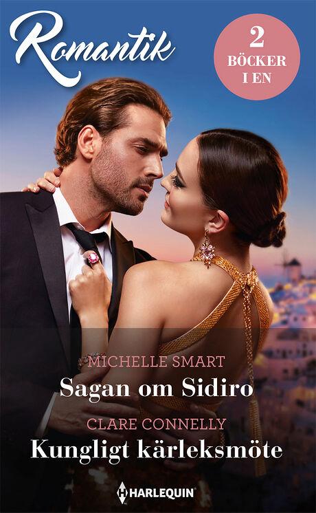 Harpercollins Nordic Sagan om Sidiro/Kungligt kärleksmöte