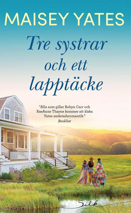 Harpercollins Nordic Tre systrar och ett lapptäcke