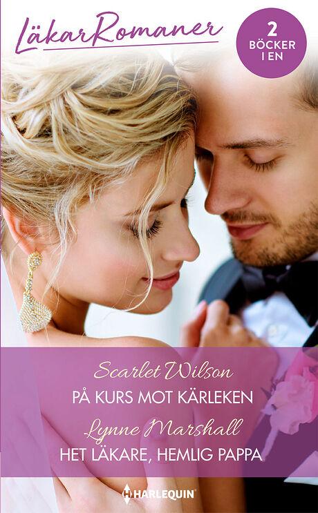 Harpercollins Nordic På kurs mot kärleken/Het läkare, hemlig pappa - ebook