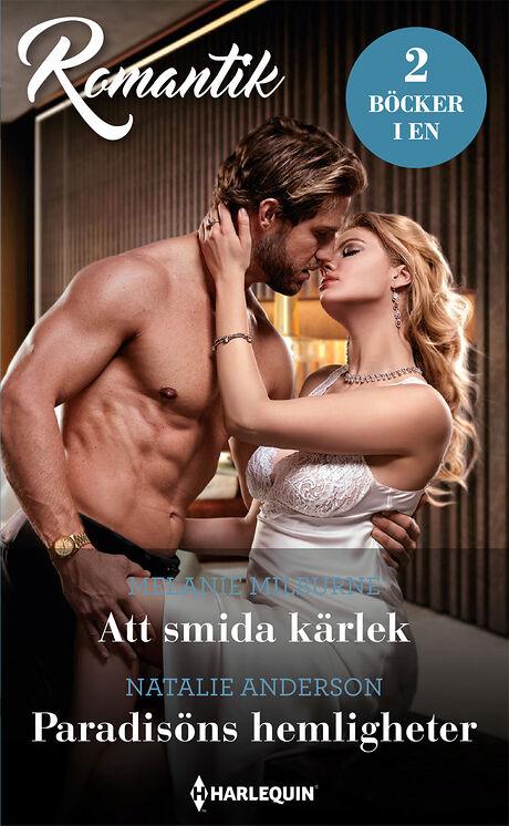 Harpercollins Nordic Att smida kärlek/Paradisöns hemligheter