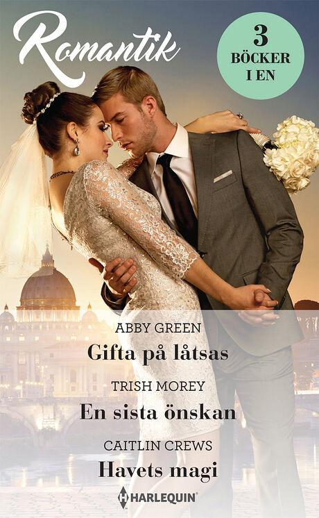 Harpercollins Nordic Gifta på låtsas/En sista önskan/Havets magi - ebook
