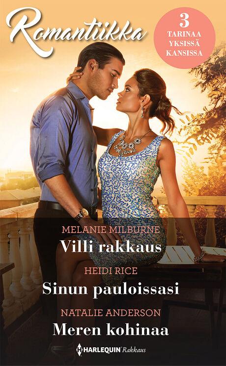 Harpercollins Nordic Villi rakkaus/Sinun pauloissasi/Meren kohinaa