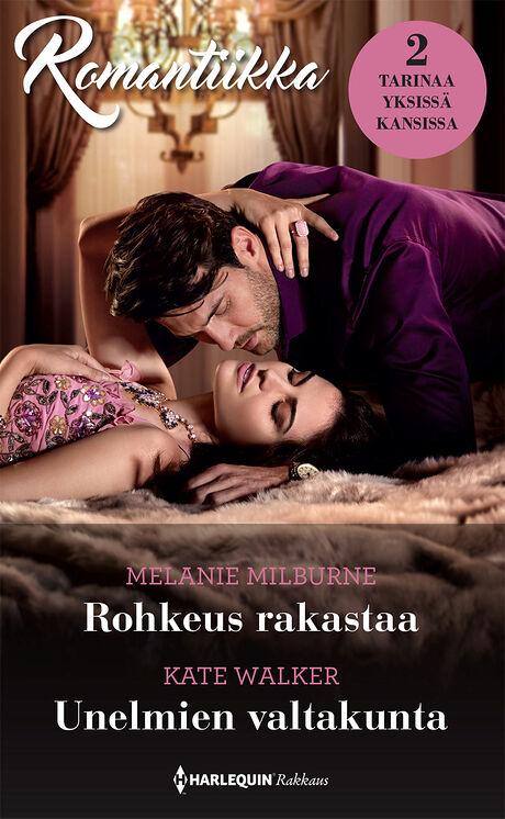 Harpercollins Nordic Rohkeus rakastaa/Unelmien valtakunta