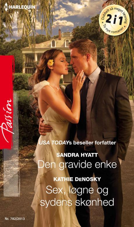 Harpercollins Nordic Den gravide enke/Sex, løgne og sydens skønhed - ebook