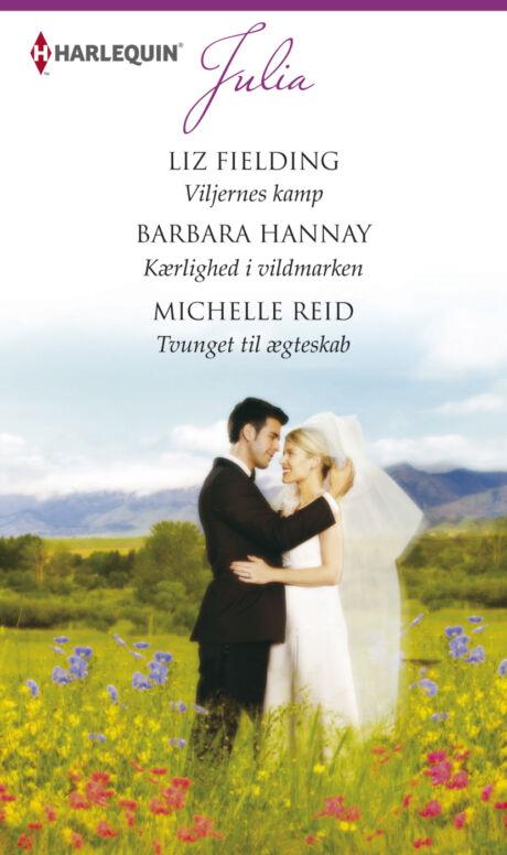 Harpercollins Nordic Viljernes kamp/Kærlighed i vildmarken/Tvunget til ægteskab - ebook