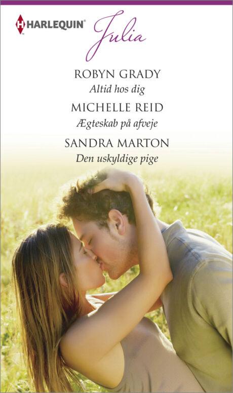 Harpercollins Nordic Altid hos dig/Ægteskab på afveje/Den uskyldige pige - ebook