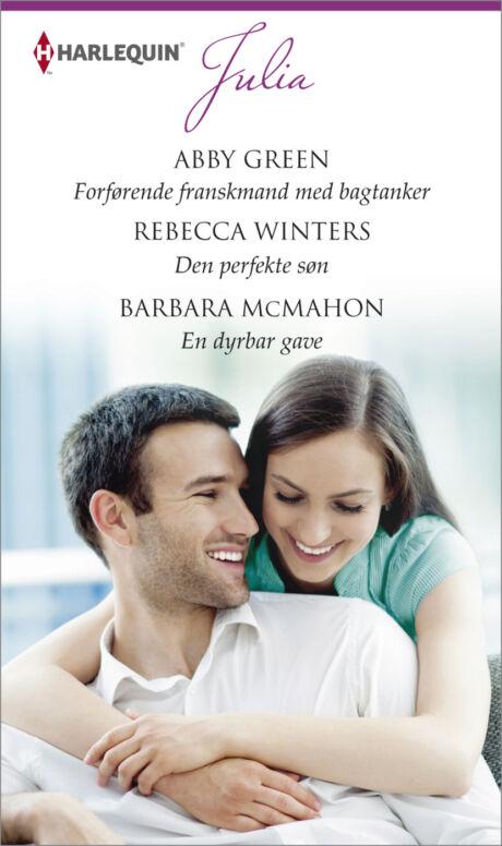 Harpercollins Nordic Forførende franskmand med bagtanker/Den perfekte søn /En dyrebar gave  - ebook