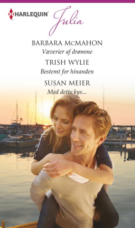 Harpercollins Nordic Væverier af drømme/Bestemt for hinanden/Med dette kys... - ebook