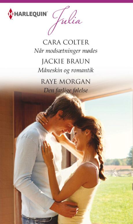 Harpercollins Nordic Når modsætninger mødes/Måneskin og romantik/Den farlige følelse  - ebook