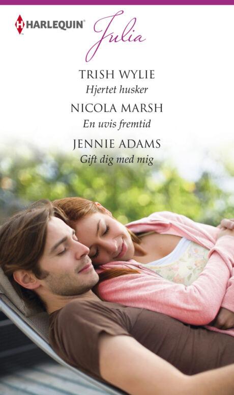 Harpercollins Nordic Hjertet husker /En uvis fremtid /Gift dig med mig  - ebook