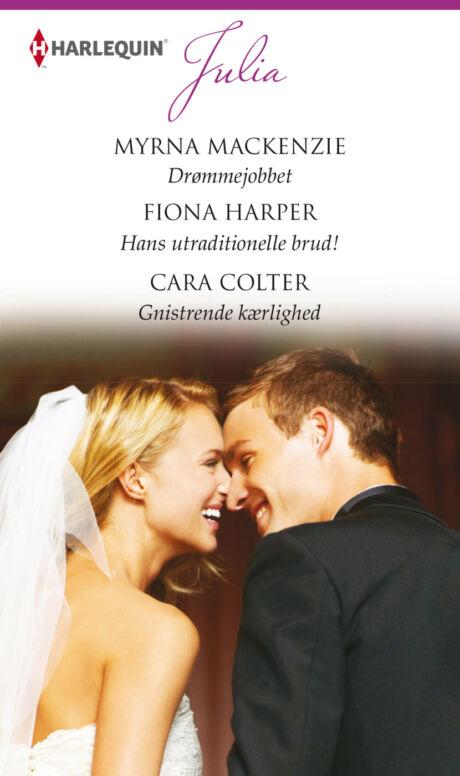 Harpercollins Nordic Drømmejobbet/Hans utraditionelle brud!/Gnistrende kærlighed - ebook