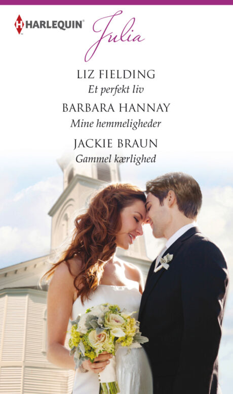 Harpercollins Nordic Et perfekt liv/Mine hemmeligheder/Gammel kærlighed - ebook