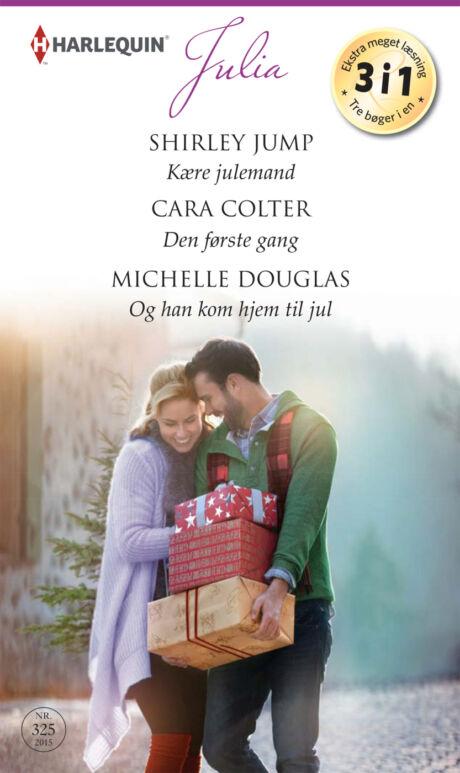 Harpercollins Nordic Kære julemand/Den første gang/Og han kom hjem til jul - ebook