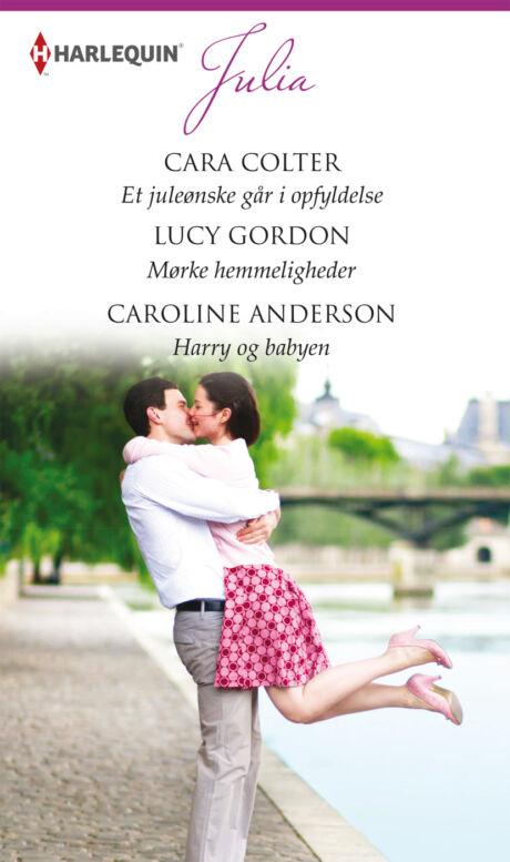 Harpercollins Nordic Et juleønske går i opfyldelse/Mørke hemmeligheder/Harry og babyen - ebook