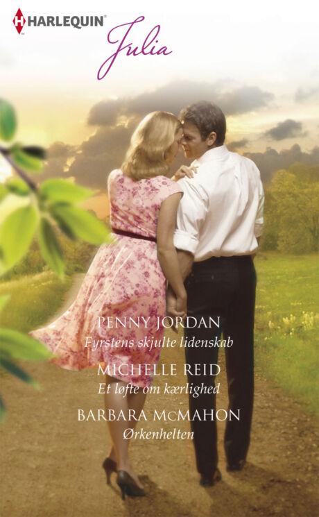 Harpercollins Nordic Fyrstens skjulte lidenskab/Et løfte om kærlighed/Ørkenhelten - ebook