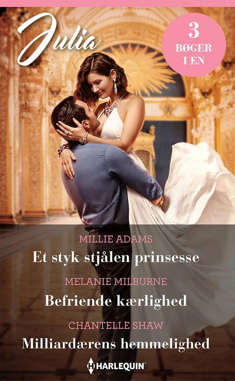 Harpercollins Nordic Et styk stjålen prinsesse/Befriende kærlighed/Milliardærens hemmelighed