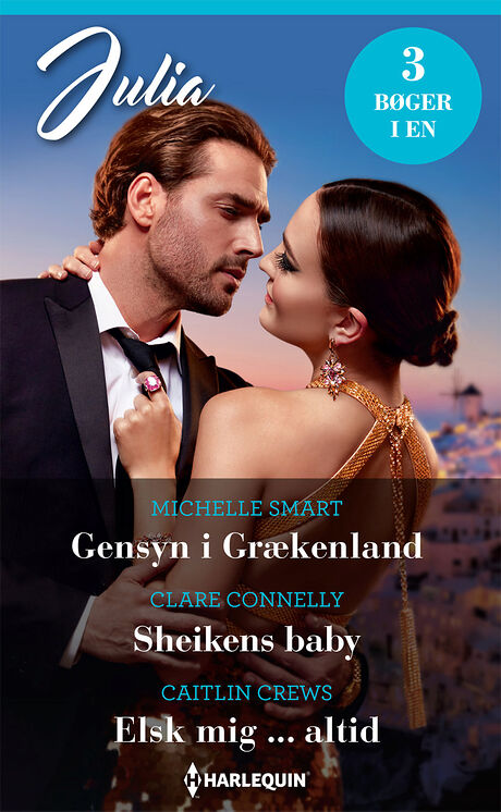 Harpercollins Nordic Gensyn i Grækenland/Sheikens baby/Elsk mig ... altid