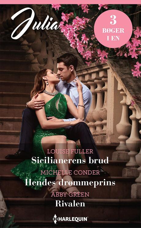 Harpercollins Nordic Sicilianerens brud/Hendes drømmeprins/Rivalen - ebook