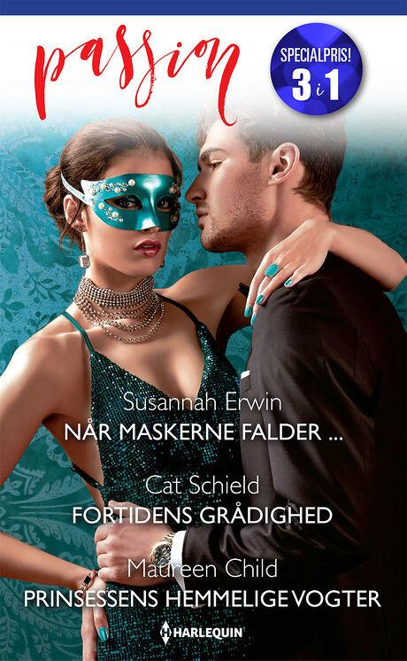 Harpercollins Nordic Når maskerne falder .../Fortidens grådighed/Prinsessens hemmelige vogter