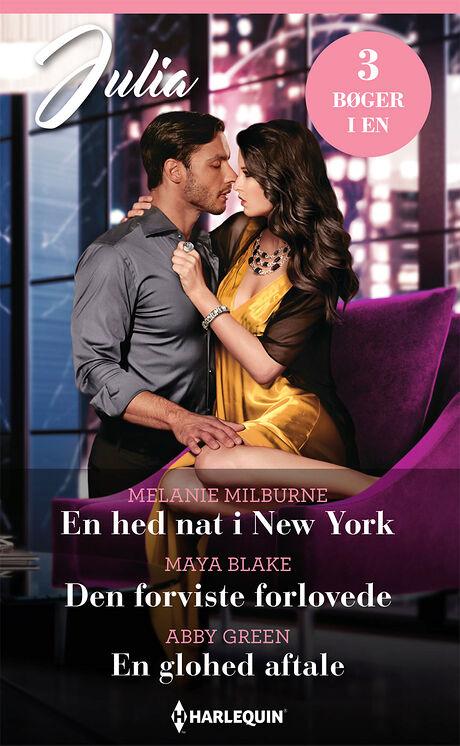 Harpercollins Nordic En hed nat i New York/Den forviste forlovede/ En glohed aftale - ebook