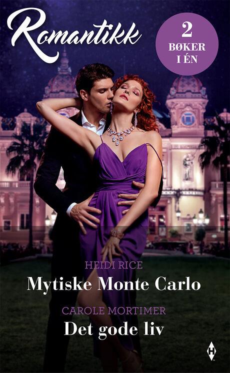 Harpercollins Nordic Mytiske Monte Carlo/Det gode liv