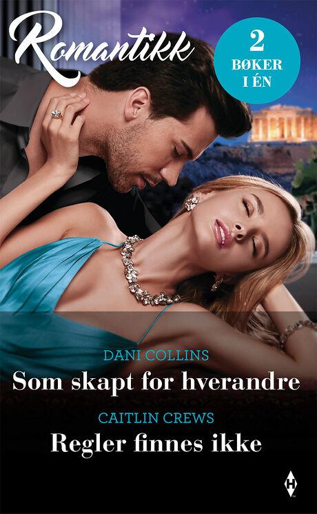 Harpercollins Nordic Som skapt for hverandre/Regler finnes ikke