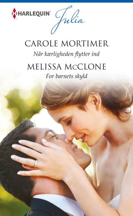 Harpercollins Nordic Når kærligheden flytter ind/For barnets skyld
