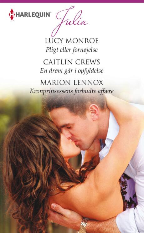 Harpercollins Nordic Pligt eller fornøjelse/En drøm går i opfyldelse /Kronprinsessens forbudte affære