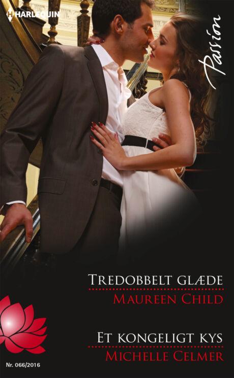 Harpercollins Nordic Tredobbelt glæde/Et kongeligt kys