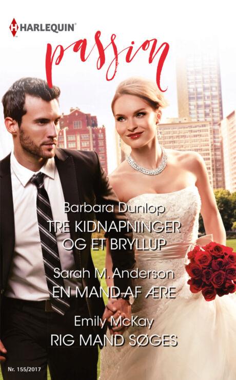 Harpercollins Nordic Tre kidnapninger og et bryllup/En mand af ære/Rig mand søges