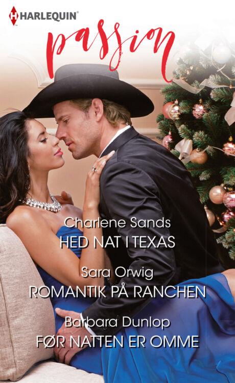Harpercollins Nordic Hed nat i Texas/Romantik på ranchen/Før natten er omme