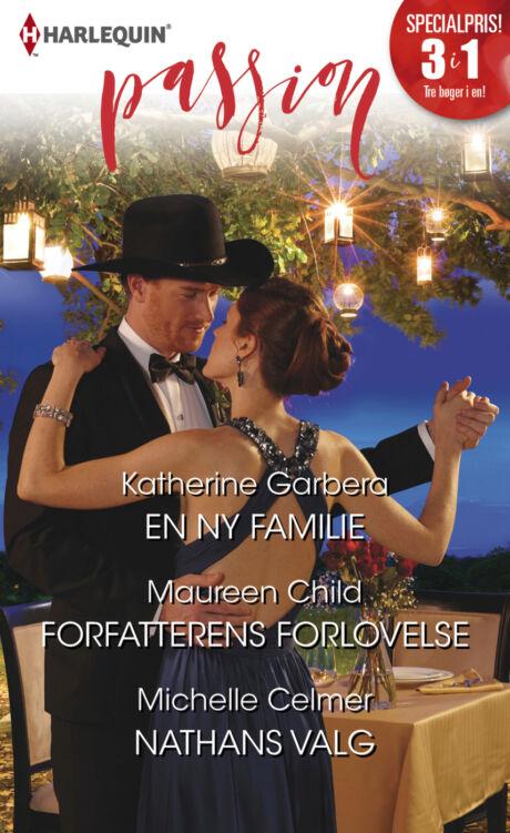 Harpercollins Nordic En ny familie/Forfatterens forlovelse/Nathans valg