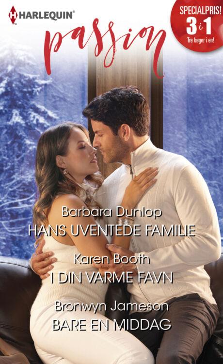 Harpercollins Nordic Hans uventede familie/I din varme favn/Bare en middag
