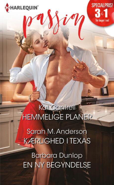Harpercollins Nordic Hemmelige planer/Kærlighed i Texas/En ny begyndelse