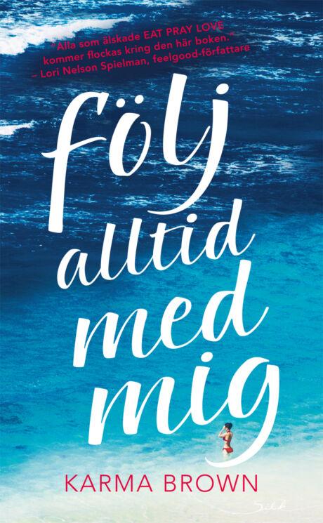 Harpercollins Nordic Följ alltid med mig