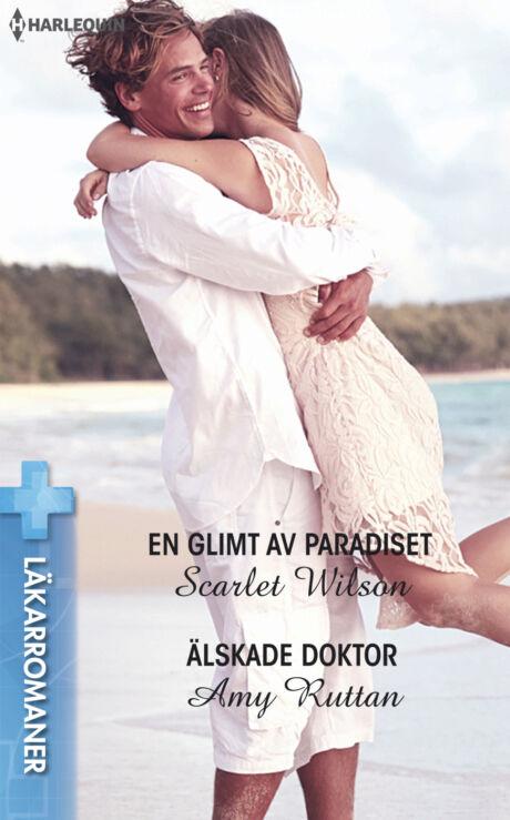 Harpercollins Nordic En glimt av paradiset/Älskade doktor - ebook