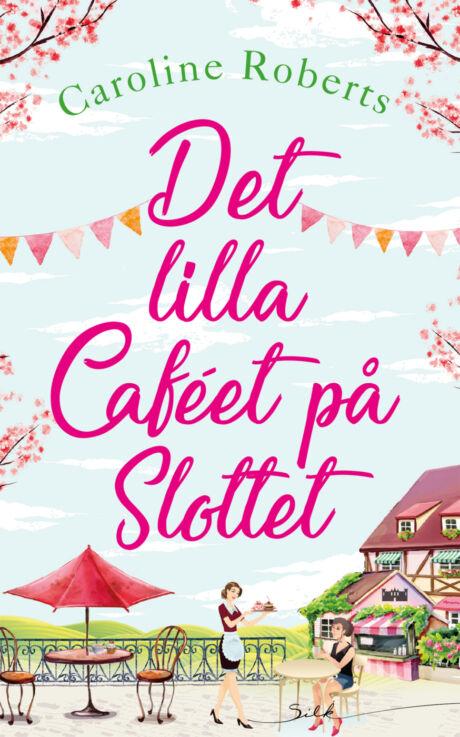 Harpercollins Nordic Det lilla caféet på slottet