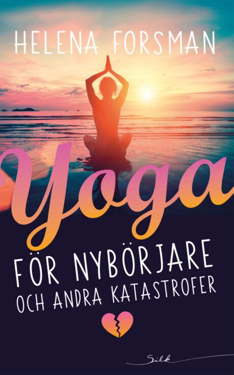 Harpercollins Nordic Yoga för nybörjare och andra katastrofer