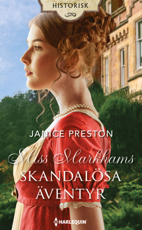 Harpercollins Nordic Miss Markhams skandalösa äventyr
