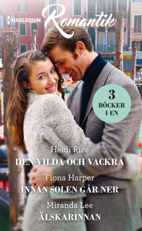Harpercollins Nordic Den vilda och vackra/Innan solen går ner/Älskarinnan
