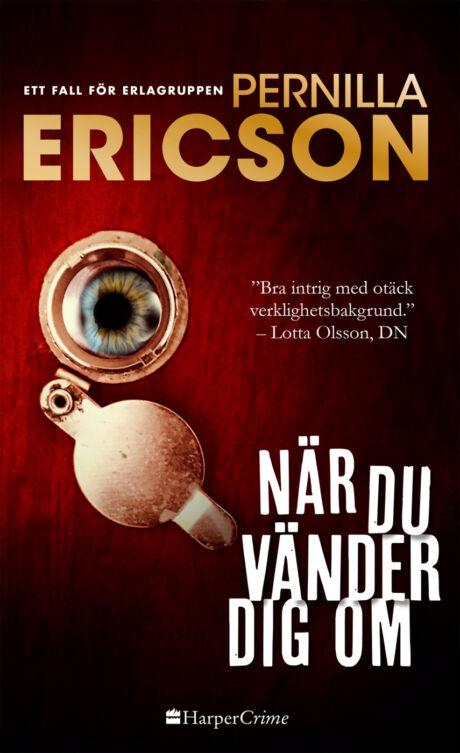 Harpercollins Nordic När du vänder dig om