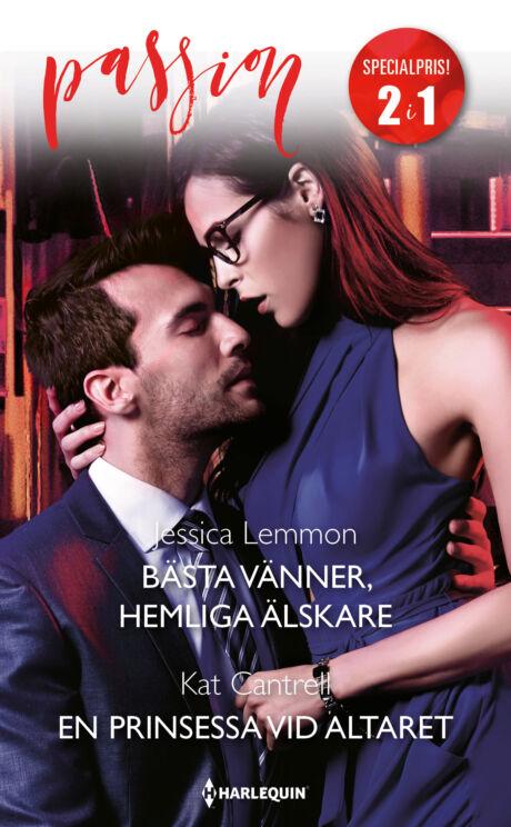 Harpercollins Nordic Bästa vänner, hemliga älskare/En prinsessa vid altaret