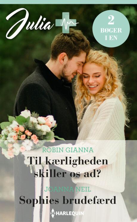 Harpercollins Nordic Til kærligheden skiller os ad?/Sophies brudefærd