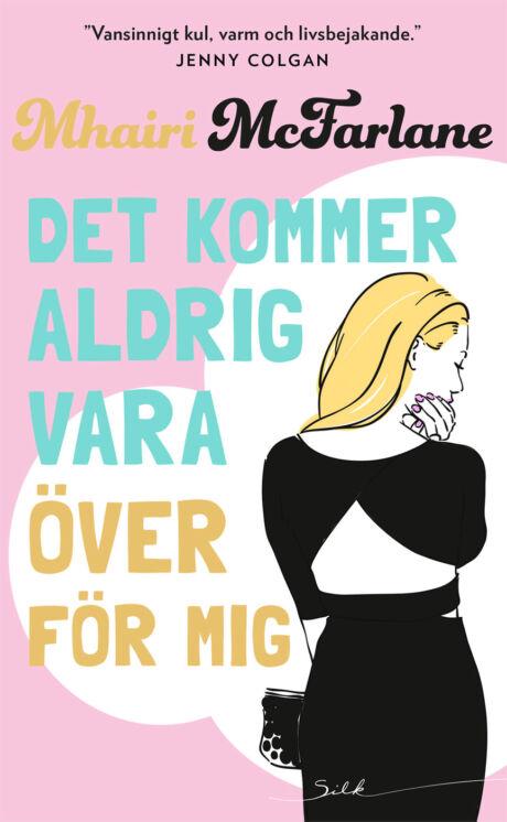 Harpercollins Nordic Det kommer aldrig vara över för mig