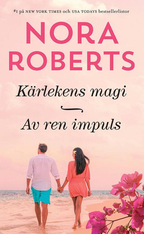Harpercollins Nordic Kärlekens magi/Av ren impuls